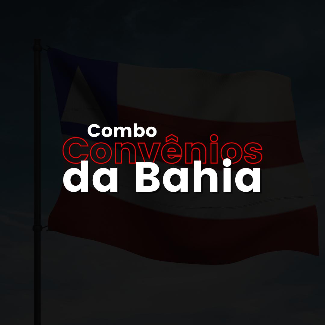 COMBO CONVÊNIOS DA BAHIA