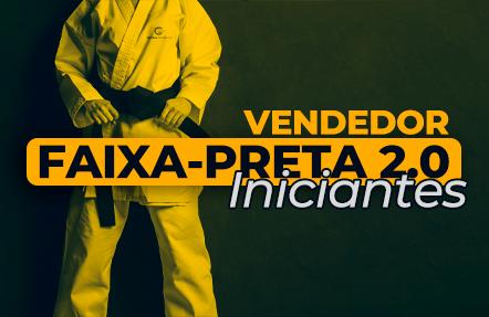 VENDEDOR FAIXA PRETA - INICIANTES